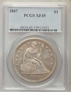 1847 Seated Liberty Silver Dollar PCGS XF45 - VERY NICE! (13953)  | eBay