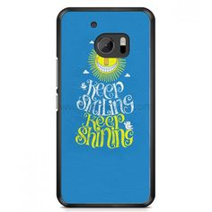 Keep Smiling Keep Shining HTC One M10 Case | Aneend.com