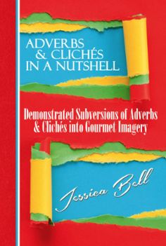 Subverting Adverbs and Clichés - Writers constantly have rules thrown at them left, right, and center. Show, don't tell! Stop using so many dialogue tags! More sensory detail! More tension! Speed up the pace! Yada yada yada … it can become overwhelming, yes?