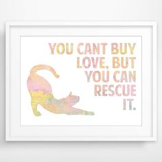 You Can't Buy Love But You Can Rescue It  Custom by SweetBeeStore