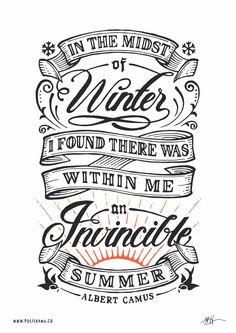 pinterest.com/fra411 #typographic - Inspirational quotes: Albert Camus Invincible Summer poster 2