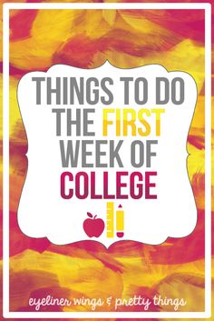 10 Things To Do The First Week of College – ew & pt 10 Things To Do The First Week Of College // eyeliner wings & pretty things - College Scholarships Tips Online College, Education College, College Mom, Boston College, College Classes, Physical Education, Scholarships For College, College Students, College Life Hacks