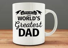 Officially The World's Greatest Dad mug, funny dad mug (M0037) by MugCountry on Etsy https://www.etsy.com/uk/listing/271596014/officially-the-worlds-greatest-dad-mug