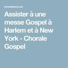 Assister à une messe Gospel à Harlem et à New York - Chorale Gospel
