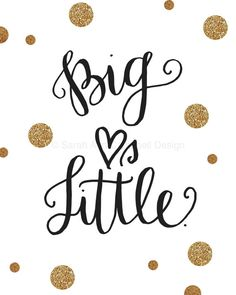 Big Hearts Little: Quote Print, Big Little $16.00 #biglittle