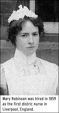 Mary Robinson 1st District Nurse Liverpool 1859 (now she is a real hero) <3