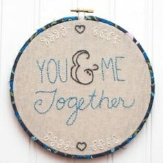 You & Me Together Embroidery: Hoop Art and Pattern
