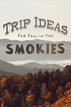 How about Fall in the Smokies? Lots of ideas for fall travel fun in Great Smoky Mountain National Park.