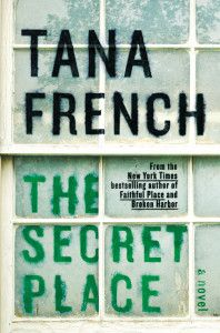 """Caitlin O'Shaughnessy recommends THE SECRET PLACE by Tana French, """"the kind of book that's so well-written you stay up all night to finish it."""""""
