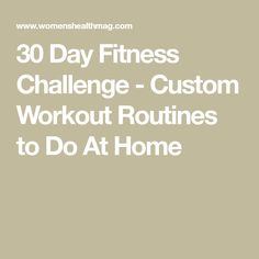 30 Day Fitness Challenge - Custom Workout Routines to Do At Home