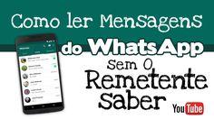 Como ler mensagens do WhatsApp sem o remetente saber