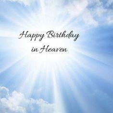 Happy Birthday In Heaven, Birthday Wishes, Birthday Memes, In Loving Memory, Cute Quotes, Catholic, Poems, Birthdays, Memories