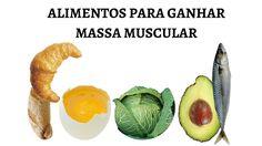 25 Top Alimentos Para Ganhar Massa Muscular