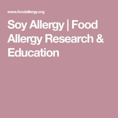 Soybean or soy allergy is one of the more common food allergies. Allergic reactions to soy are typically mild, however severe reactions can occur. Most Common Food Allergies, Kids Allergies, Cocoa Butter Cream, Specialty Coffee Drinks, Soy Allergy, Reading Food Labels, Vegetable Protein, Soy Products, Kosher Recipes