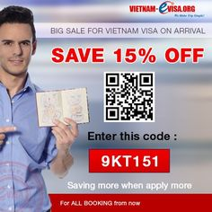 Discount 15% to Get Vietnam Visa On Arrival. Please apply promotion code: 9KT151 at the link: http://www.vietnam-evisa.org/apply-visa.html