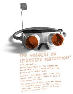 The goggles of enhanced perception, from How To Be An Explorer Of The World #ParticularBooks
