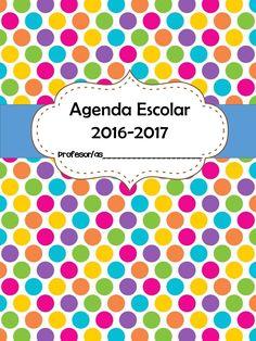 AGENDA ESCOLAR 2016 2017 IE (1) I School, School Classroom, First Day Of School, School Teacher, Back To School, Teacher Planning Binder, Teacher Binder, Teaching Tools, Teacher Resources