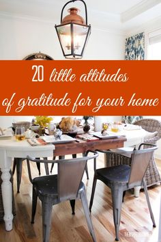 20 Little Attitudes of Gratitude  Mind your manners. Say please, thank you and excuse me. Smile when you see your family. Turn your frown up...