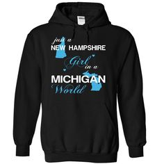 (NHJustXanh001) Just A New Hampshire  ② Girl In A ᗚ Michigan WorldIn a/an name worldt shirts, tee shirts