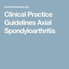 Clinical Practice Guidelines Axial Spondyloarthritis