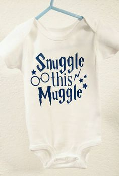 Hey, I found this really awesome Etsy listing at https://www.etsy.com/listing/253687881/snuggle-this-muggle-harry-potter-onesie