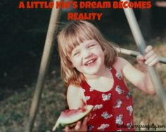 Little Kid's Dream Becomes Reality - Live, Love, and Learn Gracefully