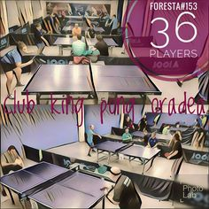 #KingPong : Weekly tournament #FORESTA 153