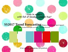 SS2017 Trend Forecasting for Women, Men, Intimate, Sport Apparel - Dots in motion with full of smoky summer hue www.FashionWebGraphic.com