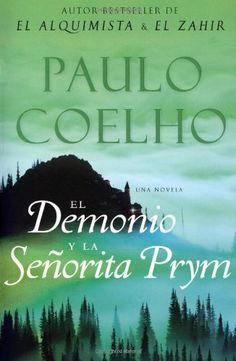 El Demonio y la Senorita Prym: Una Novela (Spanish Edition) by Paulo Coelho, http://www.amazon.com/dp/0061124257/ref=cm_sw_r_pi_dp_00LXtb02P3Z6H
