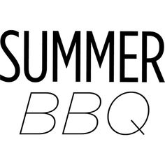 Summer Bbq Text ❤ liked on Polyvore featuring words, text, quotes, backgrounds, titles, filler, magazine, phrase and saying