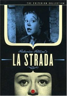 La Strada - I quite like Fellini's films and this one stands out for me for its sad tone. Its a very heart wrenching story of a woman sold into an abusive relationship.