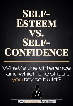 What's the difference between self esteem and self confidence? And more importantly, which one should you try to build? Find out here.