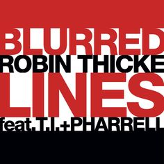"""""""Blurred Lines"""" by Robin Thicke T.I. Pharrell Williams added to Joey Vines playlist on Spotify"""
