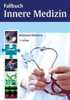 Fallbuch Innere Medizin von Bernhard Hellmich, http://www.amazon.de/dp/3131322233/ref=cm_sw_r_pi_dp_-PGJsb1MJWBKW