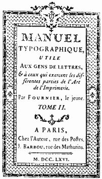 Paul-Simon Fournier, Manuel typographique, 1766