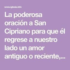 Poderosa oración a San Cipriano para recuperar a un ser amado - Oraciones poderosas - IGLESIA. Mexican Party, Tarot, Prayers, Tips, Quotes, Wicca, Inspire, Magic, Health