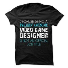 Limited Print - For Video Game Designers T-Shirt Hoodie Sweatshirts iae. Check price ==► http://graphictshirts.xyz/?p=61790