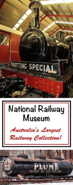 National Railway Museum - Australia's Largest Railway Collection! - Trippin' Turpins