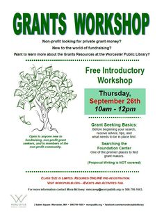 Attend our grants workshop and learn about grant seeking. Class size is limited, so pre-registration is REQUIRED.
