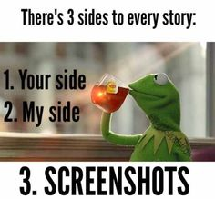 Oh but you ur not scared of screen shots because you know what you said. Well we will see if that statement is true.