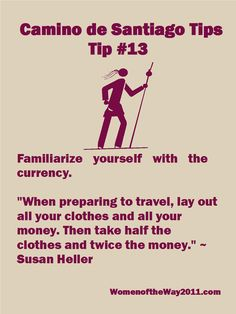 Tip Number 13: Familiarize yourself with the  currency