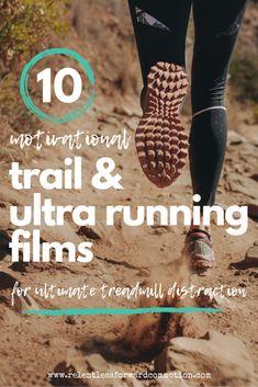 10 Motivational Trail & Ultra Running Films for Treadmill Distraction - - Training Plan, Running Training, Training Equipment, Running Humor, Training Programs, Running Movies, Disney Running, Training Quotes, Race Training