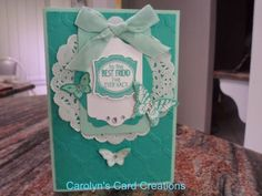 Carolyn's Card Creations: For a Best Friend using Label Love