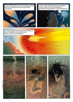 "Comic Espiritu de fuego 2  ""In their dispair they scattered. Alone and lost many ceased to exist. A few ones found a remote place. Primitive but beautiful and they decided land and hide there. Anyone would have said it was a meteorites storm. But no. Not exactly..."""