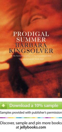 'Prodigal Summer' by Barbara Kingsolver - Download a free ebook sample and give it a try! Don't forget to share it, too.