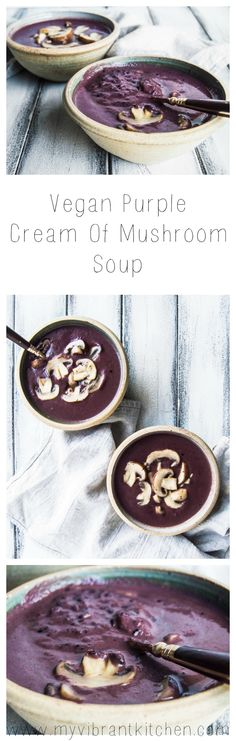 My Vibrant Kitchen | Vegan Purple Cream of Mushroom Soup | myvibrantkitchen.com