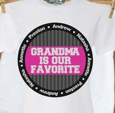 Personalized grandma shirtgrandma is our favorite by zoeysattic, $20.00