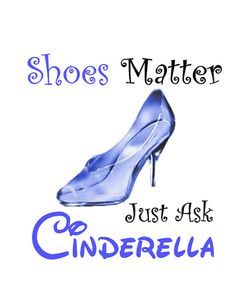 Disney T-Shirt Iron on Cinderella Shoes Matter Custom Personalized  Transfer Decal(iron on transfer, not digital download)