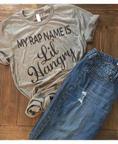 MY Rap Name IS - womens mom shirt - mom life shirt. Funny mom Shirt. LIL Hangry