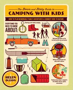 the down and dirty guide to camping with kids.